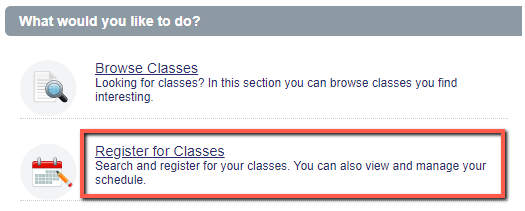 Registration screen displaying What would you like to do, with Register for classes highlighted
