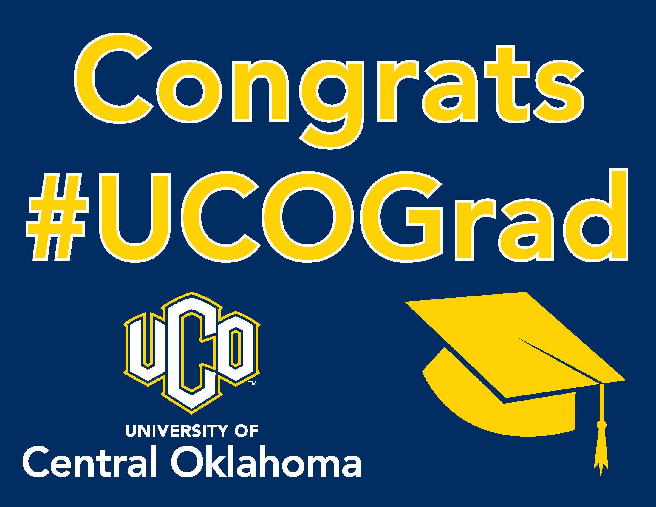 Congrats #UCOGrad graphic sign