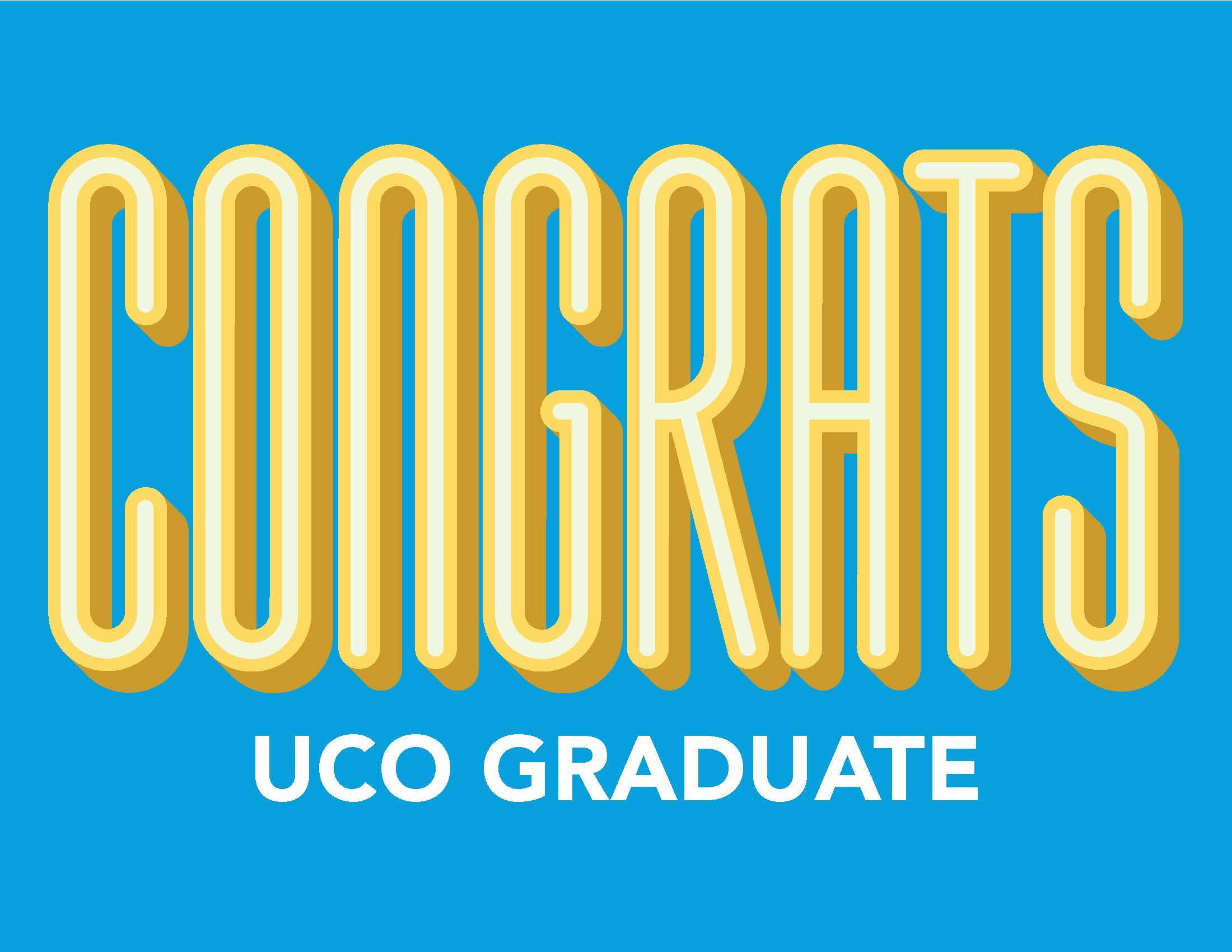 CONGRATS UCO Graduate graphic sign
