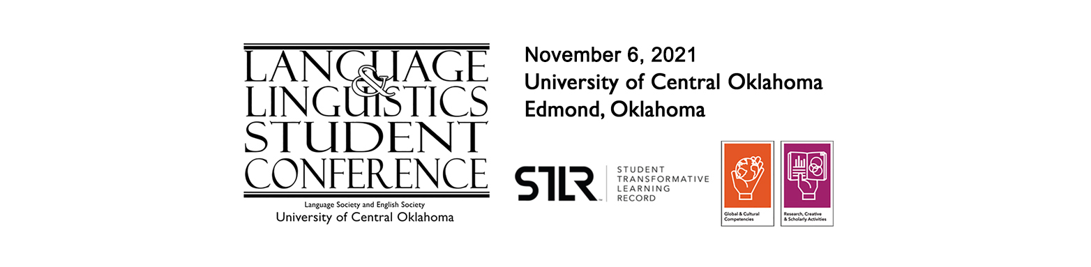 Language and Linguistics Student Conference logo: conference to be held Nov. 9, 2019. This event is STLR tagged for Global and Cultural Competencies and Research, Creative and Scholarly Activities.