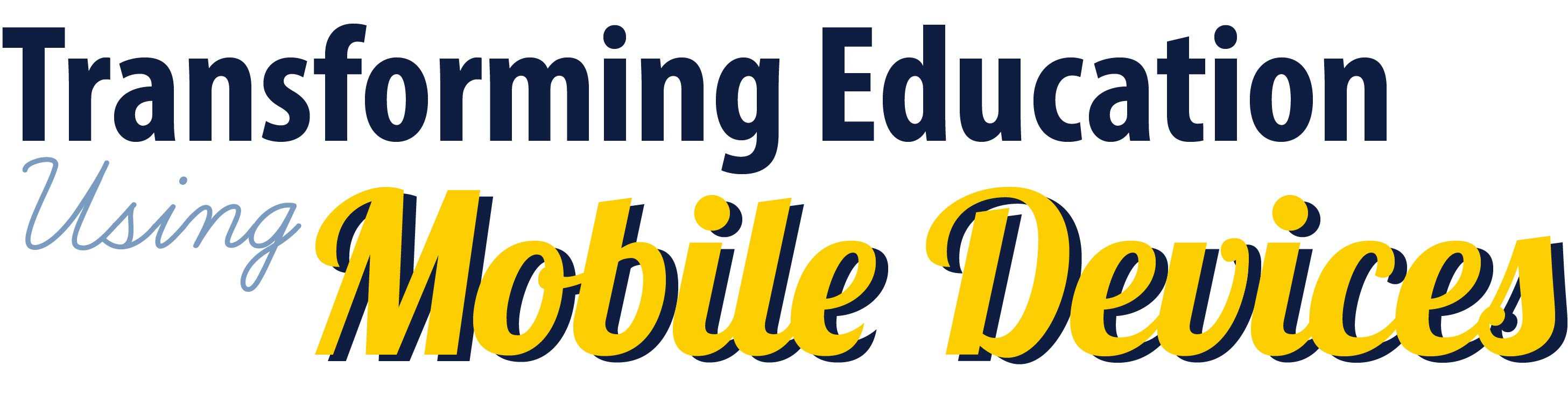 transforming education using mobile devices