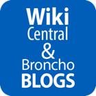 Wiki central and broncho blogs